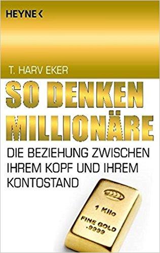 """""""So denken Millionäre"""" von T. Harv Eker zugewinnen!"""